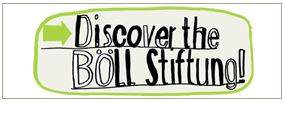 Discover the Böll Stiftung!